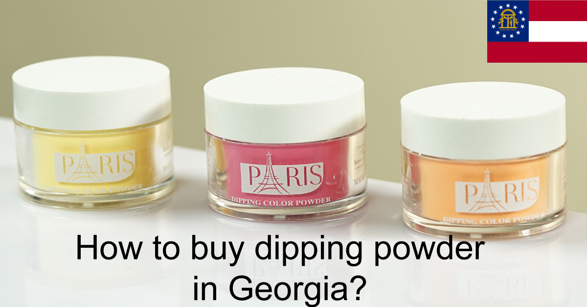 parismatching3in1.com-How-to-buy-dipping-powder-in-Georgia