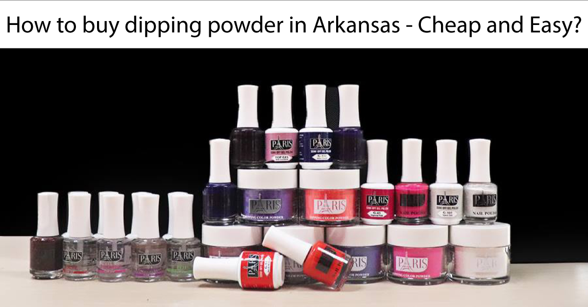 How to buy dipping powder in Arkansas - Cheap and Easy