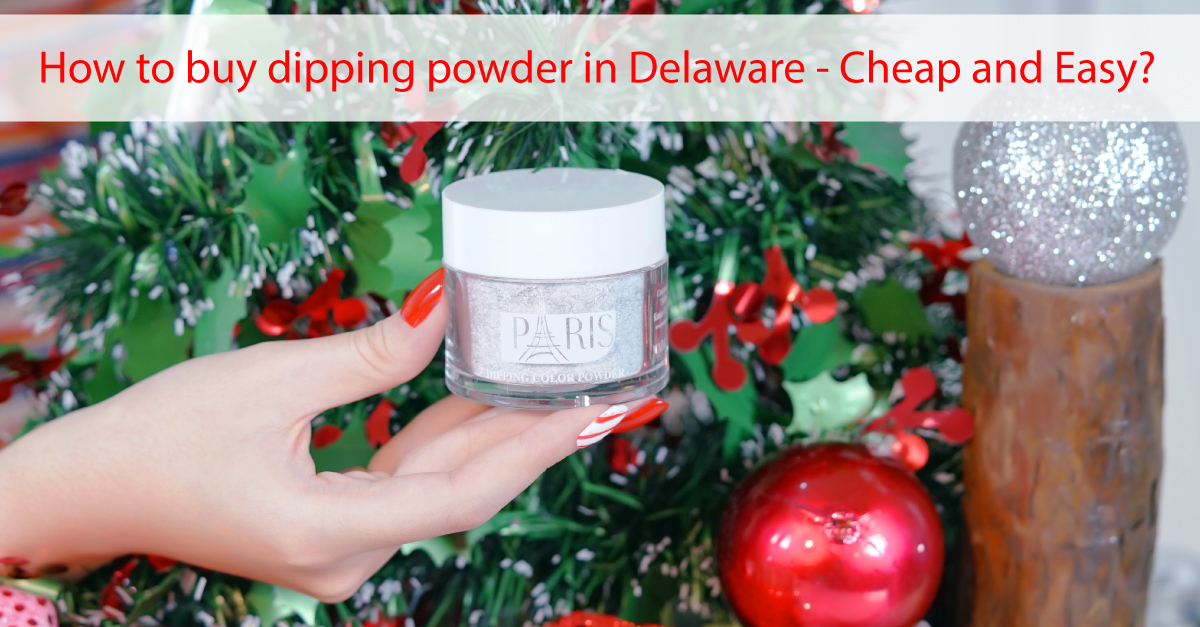 How-to-buy-dipping-powder-in-Delaware-cheap-and-easy