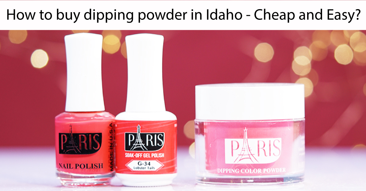 How-to-buy-dipping-powder-in-Idaho-cheap-and-easy
