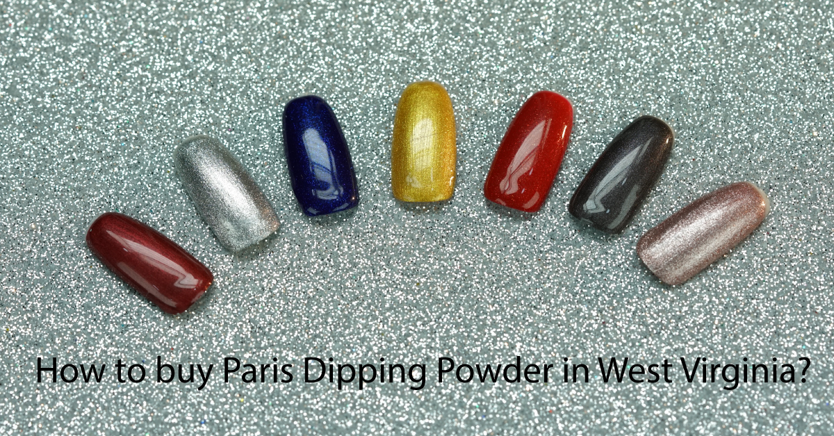 How-to-buy-paris-dipping-powder-in-West-Virginia
