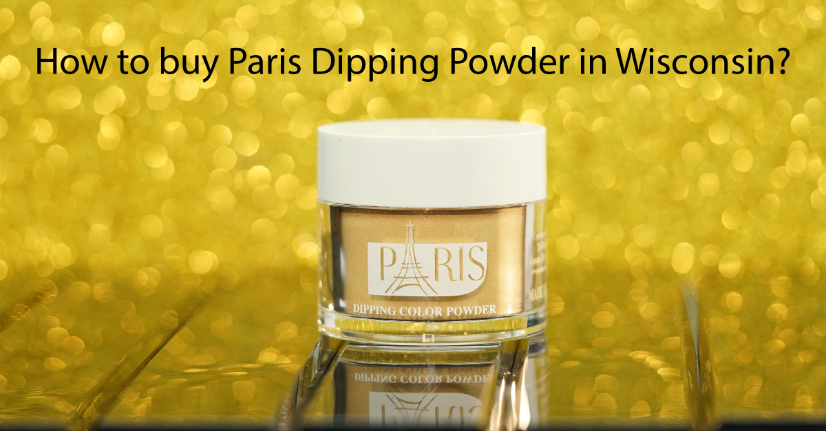 How-to-buy-paris-dipping-powder-in-Wisconsin
