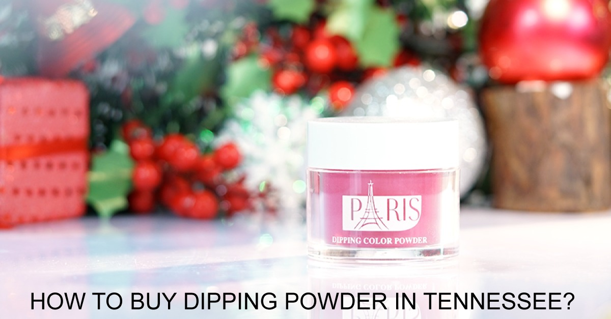 how-to-buy-dipping-powder-in-tennessee-cheap-and-easy-paris-matching-3in1