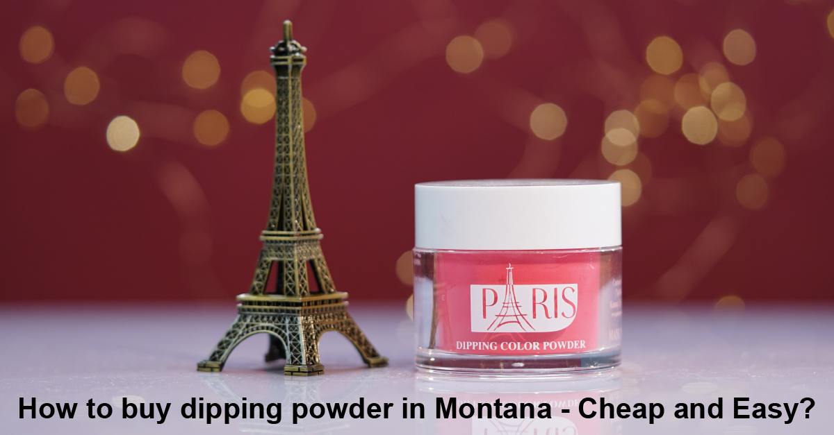 How-to-buy-dipping-powder-in-Montana-cheap-and-easy